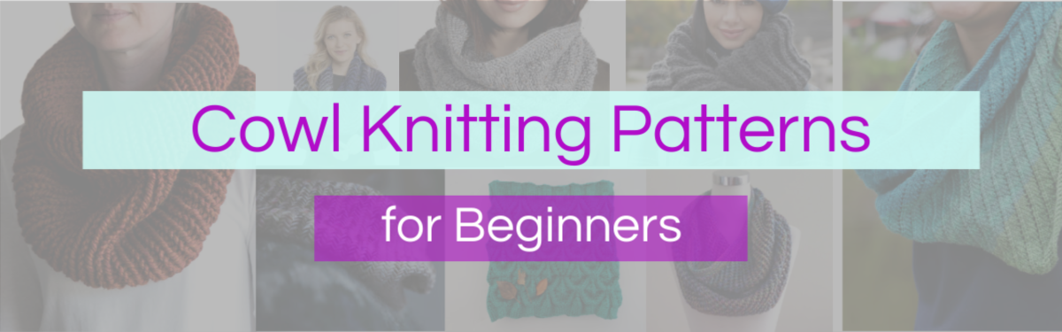 Free Cowl Knitting Patterns for Beginners | Knitfarious